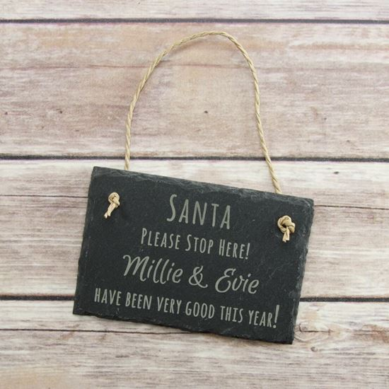 Picture of Santa Stop Here Slate Sign