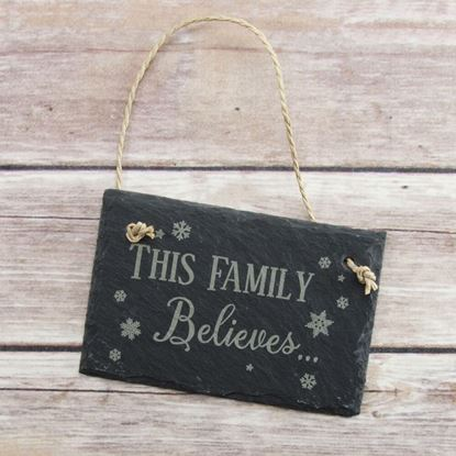Picture of This Family Believes Slate Sign