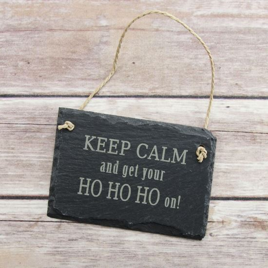 Picture of Get your HoHoHo on Slate Sign