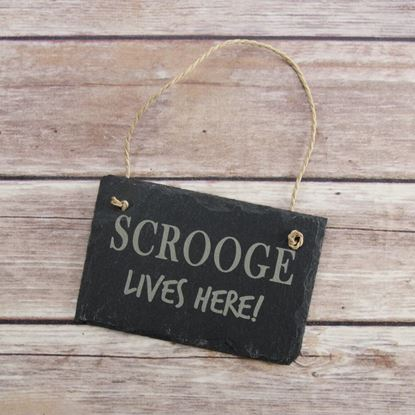 Picture of Scrooge Lives Here Slate Sign