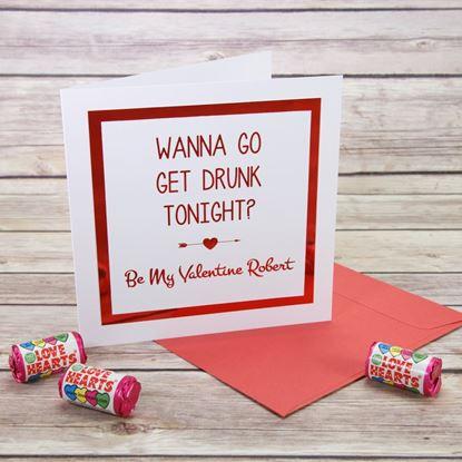 Picture of Wanna Go Get Drunk Valentine's Card
