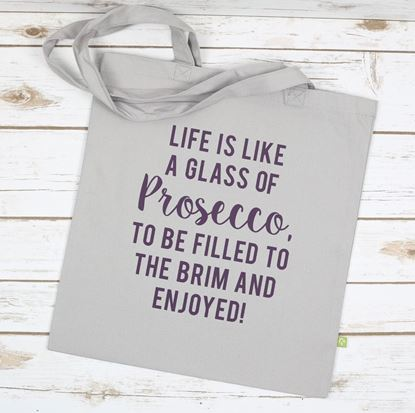 Picture of Life is like Prosecco Tote Bag