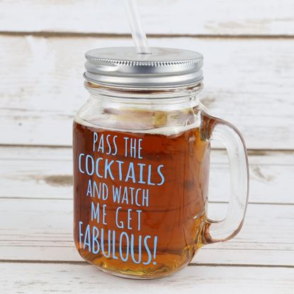 Picture of Watch Me Get Fabulous Mason Jar